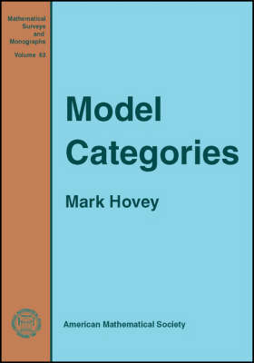 Model Categories - Mathematical Surveys and Monographs (Paperback)