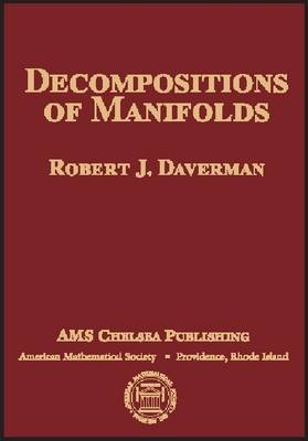 Decompositions of Manifolds - AMS Chelsea Publishing (Hardback)