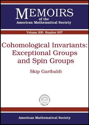 Cohomological Invariants: Exceptional Groups and Spin Groups - Memoirs of the American Mathematical Society (Paperback)