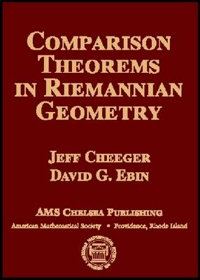 Comparison Theorems in Riemannian Geometry - AMS Chelsea Publishing (Hardback)