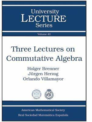 Three Lectures on Commutative Algebra - University Lecture Series (Paperback)