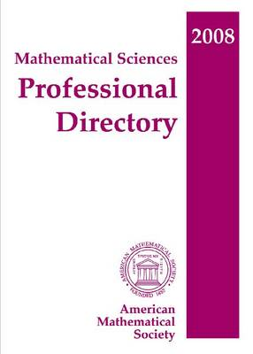 Mathematical Sciences Professional Directory 2008 (Paperback)