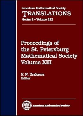 Proceedings of the St. Petersburg Mathematical Society, Volume 13 - American Mathematical Society Translations (Hardback)