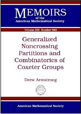 Generalized Noncrossing Partitions and Combinatorics of Coxeter Groups - Memoirs of the American Mathematical Society (Paperback)