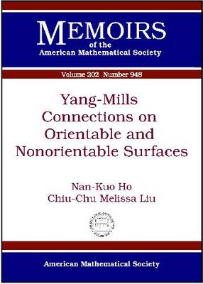 Yang-Mills Connections on Orientable and Nonorientable Surfaces (Paperback)