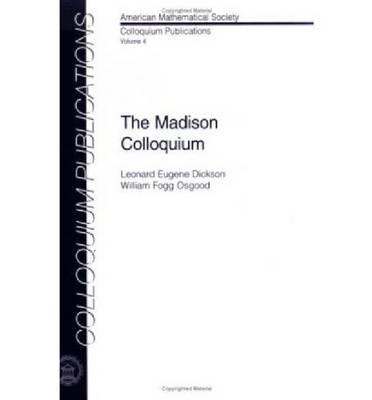 The Madison Colloquium - Colloquium Publications (Paperback)