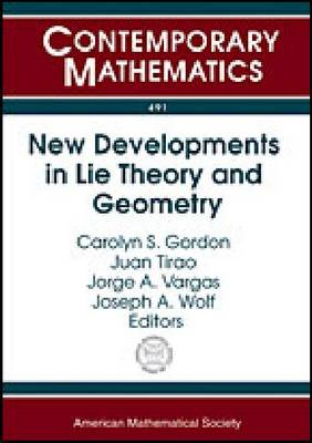 New Developments in Lie Theory and Geometry - Contemporary Mathematics (Paperback)
