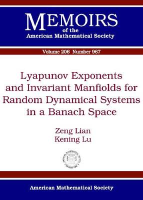 Lyapunov Exponents and Invariant Manifolds for Random Dynamical Systems in a Banach Space (Paperback)
