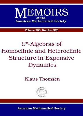 C -algebras of Homoclinic and Heteroclinic Structure in Expensive Dynamics (Paperback)