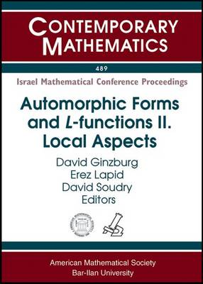 Automorphic Forms and L-functions II: Local Aspects - Contemporary Mathematics (Paperback)