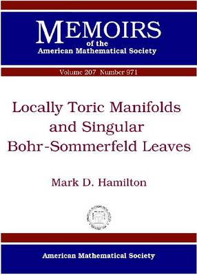 Locally Toric Manifolds and Singular Bohr-Sommerfeld Leaves (Paperback)