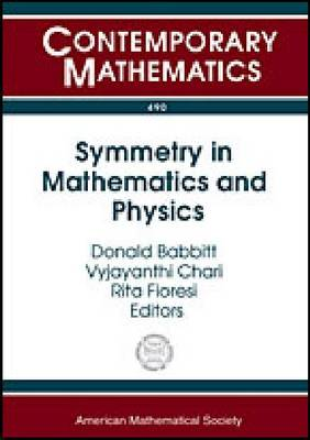 Symmetry in Mathematics and Physics - Contemporary Mathematics (Paperback)