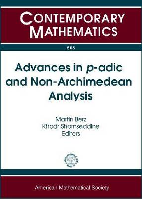Advances in $P$-ADIC and Non-Archimedean Analysis - Contemporary Mathematics (Paperback)