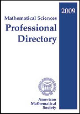 Mathematical Sciences Professional Directory 2009 (Paperback)