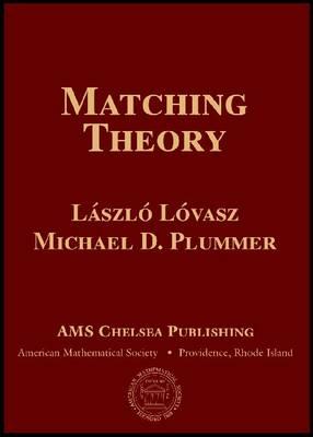Matching Theory - AMS Chelsea Publishing (Hardback)
