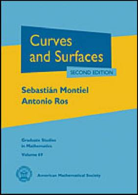 Curves and Surfaces - Graduate Studies in Mathematics (Hardback)