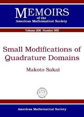 Small Modifications of Quadrature Domains (Paperback)