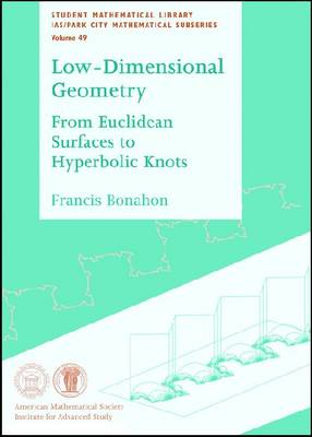 Low-dimensional Geometry: From Euclidean Surfaces to Hyperbolic Knots - Student Mathematical Library (Paperback)
