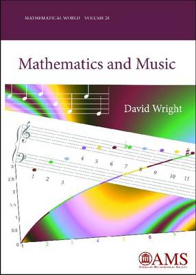 Mathematics and Music - Mathematical World (Paperback)