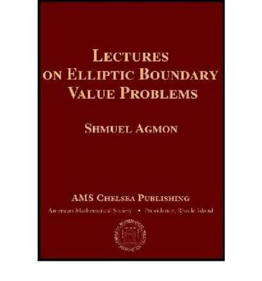 Lectures on Elliptic Boundary Value Problems (Hardback)