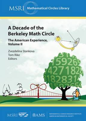A Decade of the Berkeley Math Circle: The American Experience, Volume II - MSRI Mathematical Circles Library (Paperback)