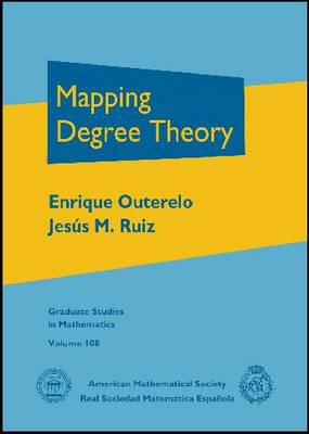 Mapping Degree Theory - Graduate Studies in Mathematics (Hardback)