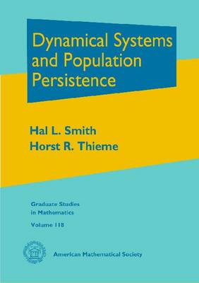 Dynamical Systems and Population Persistence - Graduate Studies in Mathematics (Hardback)