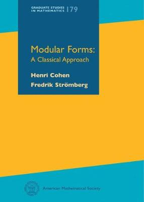 Modular Forms: A Classical Approach - Graduate Studies in Mathematics (Hardback)
