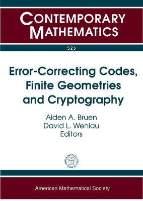 Error-Correcting Codes, Finite Geometries and Cryptography - Contemporary Mathematics (Paperback)