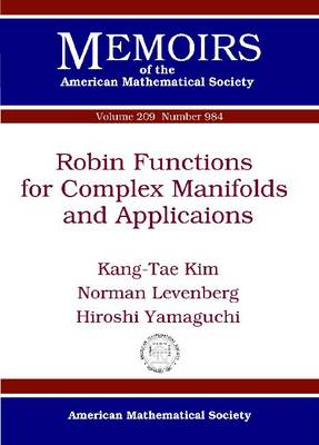Robin Functions for Complex Manifolds and Applications - Memoirs of the American Mathematical Society (Paperback)