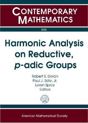Harmonic Analysis on Reductive, p-adic Groups - Contemporary Mathematics (Paperback)