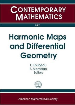 Harmonic Maps and Differential Geometry - Contemporary Mathematics (Paperback)