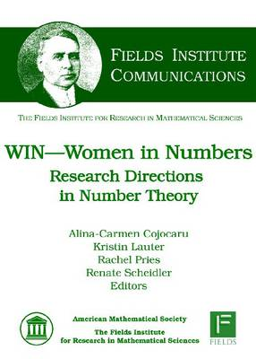 WIN--Women in Numbers: Research Directions in Number Theory - Fields Institute Communications (Hardback)