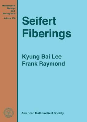 Seifert Fiberings - Mathematical Surveys and Monographs (Hardback)