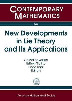 New Developments in Lie Theory and Its Applications - Contemporary Mathematics (Paperback)