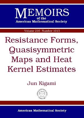 Resistance Forms, Quasisymmetric Maps and Heat Kernel Estimates - Memoirs of the American Mathematical Society (Paperback)