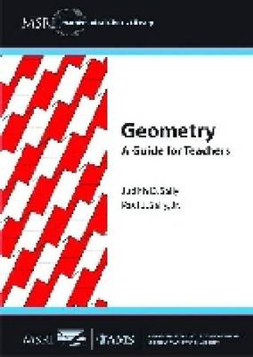 Geometry: A Guide for Teachers - MSRI Mathematical Circles Library (Paperback)