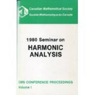 1980 Seminar on Harmonic Analysis - Conference Proceedings, Canadian Mathematical Society (Paperback)