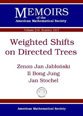 Weighted Shifts on Directed Trees - Memoirs of the American Mathematical Society (Paperback)