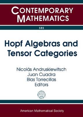 Hopf Algebras and Tensor Categories - Contemporary Mathematics (Paperback)