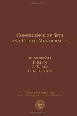 Congruence of Sets and Other Monographs - AMS Chelsea Publishing (Hardback)
