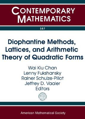Diophantine Methods, Lattices and Arithmetic Theory of Quadratic Forms - Contemporary Mathematics (Paperback)