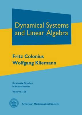 Dynamical Systems and Linear Algebra - Graduate Studies in Mathematics (Hardback)