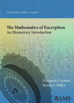 The Mathematics of Encryption: An Elementary Introduction - Mathematical World (Paperback)