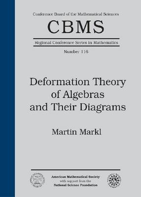 Deformation Theory of Algebras and Their Diagrams - CBMS Regional Conference Series in Mathematics (Paperback)