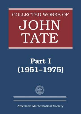 Collected Works of John Tate: Part I (1951-1975) - Collected Works (Hardback)