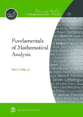Fundamentals of Mathematical Analysis - Pure and Applied Undergraduate Texts (Hardback)
