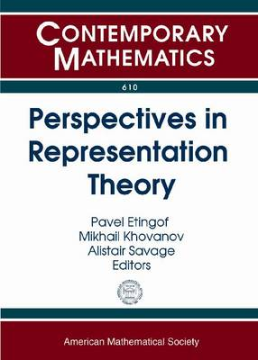 Perspectives in Representation Theory - Contemporary Mathematics (Paperback)