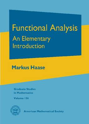 Functional Analysis: An Elementary Introduction - Graduate Studies in Mathematics (Hardback)