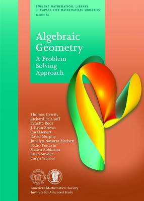 Algebraic Geometry: A Problem Solving Approach - Student Mathematical Library (Paperback)